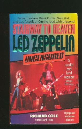 9780061090219: Stairway to Heaven: Led Zeppelin Uncensored