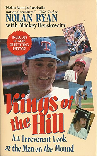 9780061090257: Kings of the Hill: An Irreverent Look at the Men on the Mound