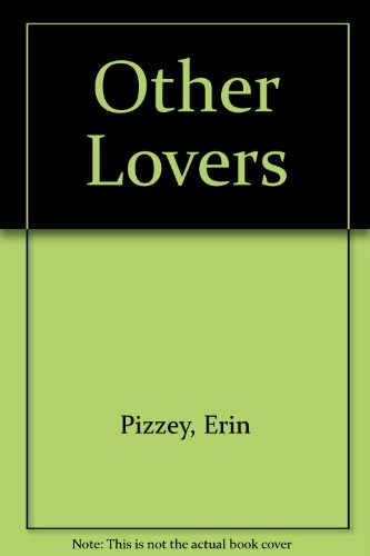 9780061090325: Other Lovers