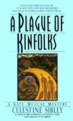9780061090493: A Plague of Kinfolks: Plague of Kinfolks, A