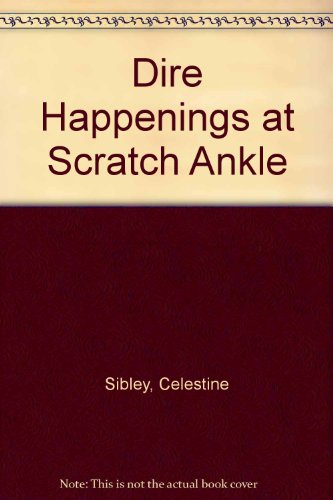 9780061090509: Dire Happenings at Scratch Ankle (Kate Mulcay Mystery)