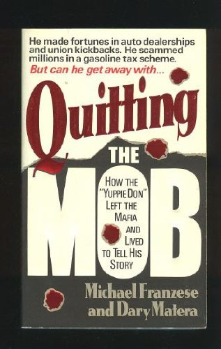 9780061090585: Quitting the Mob