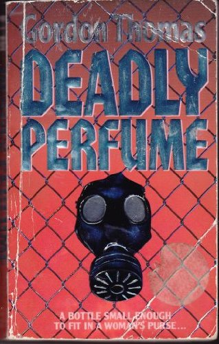 9780061090844: Deadly Perfume: An International Thriller