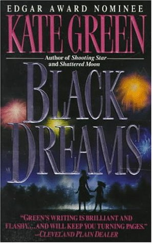 Black Dreams: Green, Kate
