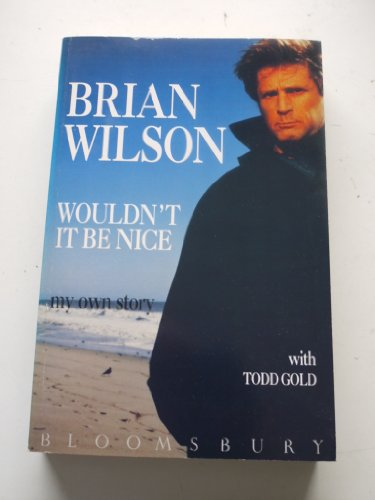 9780061091179: Wouldn't It Be Nice: My Own Story