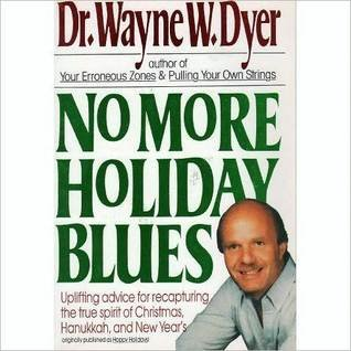 9780061091476: No More Holiday Blues: Uplifting Advice for Recapturing the True Spirit of Christmas, Hanukkah, and the New Year