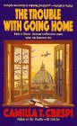 9780061091537: The Trouble With Going Home