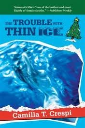 9780061091544: The Trouble With Thin Ice (Simona Griffo Mysteries)