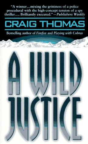 9780061091698: A Wild Justice