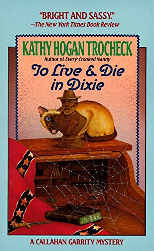 9780061091711: To Live & Die in Dixie (Callahan Garrity, No 2)