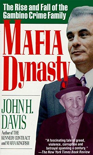 Mafia Dynasty: The Rise and Fall of: Davis, John