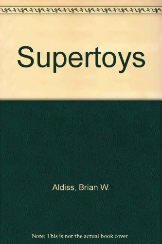 9780061091865: Supertoys