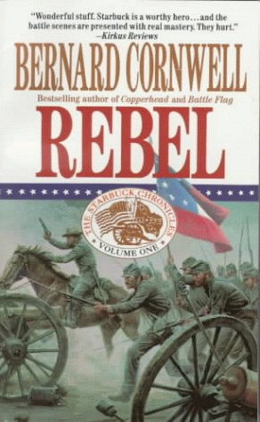 9780061091872: Rebel (Starbuck Chronicles)