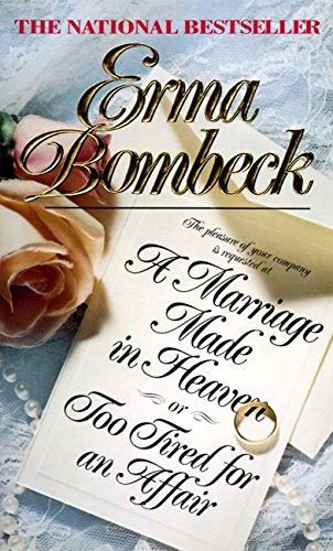 9780061092022: A Marriage Made in Heaven: Or Too Tired for an Affair