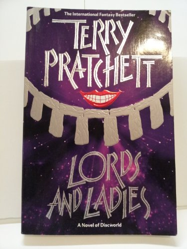 9780061092169: Lords and Ladies: A Novel of Discworld
