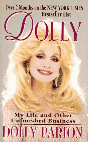 9780061092367: Dolly: My Life and Other Unfinished Business
