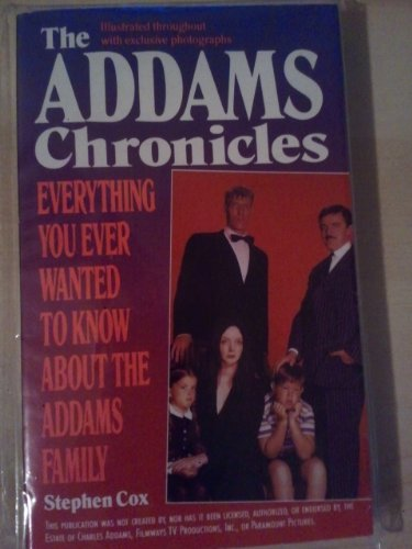 9780061092497: The Addams Chronicles: Everything You Ever Wanted to Know About the Addams Family