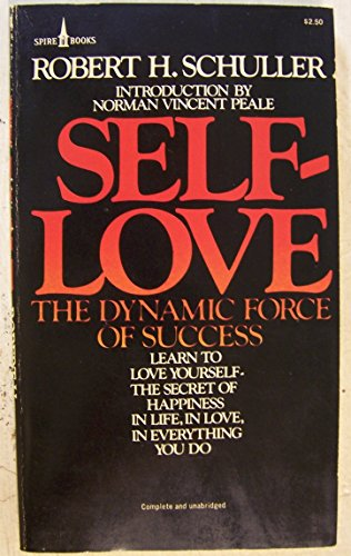 9780061092558: Self-Love: The Dynamic Force of Success