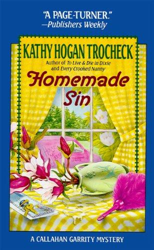 9780061092565: Homemade Sin (Callahan Garrity Mysteries)