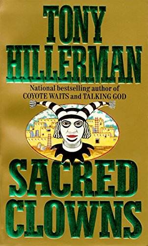 9780061092602: Sacred Clowns (Joe Leaphorn/Jim Chee Novels)