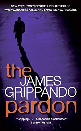 9780061092862: The Pardon (Jack Swyteck Novel)