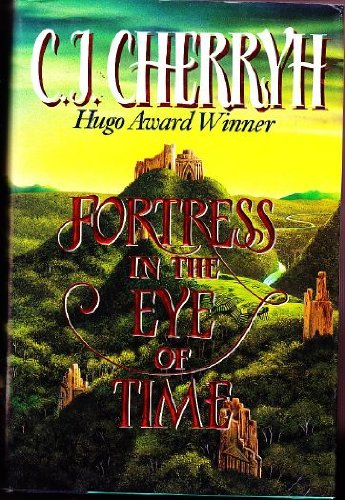 Fortress in the Eye of Time: Cherryh, C. J.