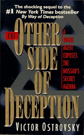 9780061093524: The Other Side of Deception: A Rogue Agent Exposes the Mossad's Secret Agenda