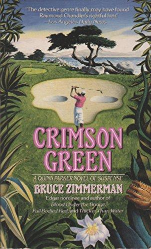 9780061093593: Crimson Green: A Quinn Parker Novel of Suspense