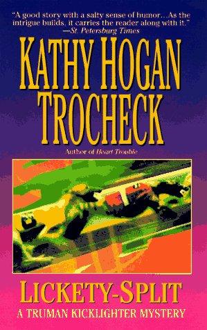 Lickety-Split: Trocheck, Kathy Hogan