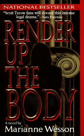 9780061093920: Render Up the Body: A Novel of Suspense
