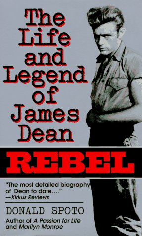 9780061094002: Rebel: The Life and Legend of James Dean