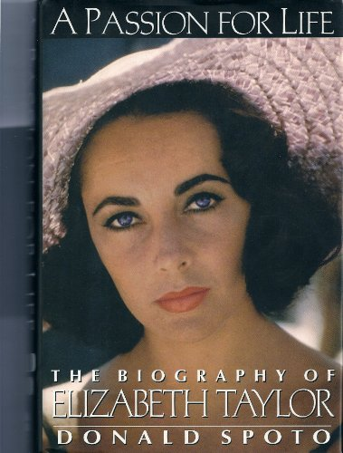 9780061094019: A Passion for Life: The Biography of Elizabeth Taylor