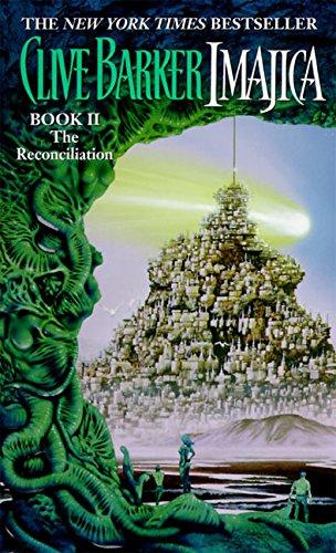 9780061094156: The Reconciliation (Imajica, Book 2)