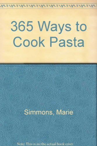 9780061094163: 365 Ways to Cook Pasta