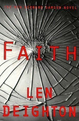 Faith: Len Deighton