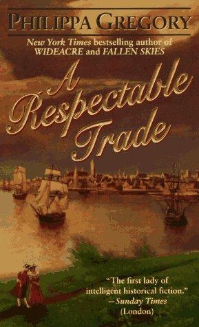 9780061094330: A Respectable Trade