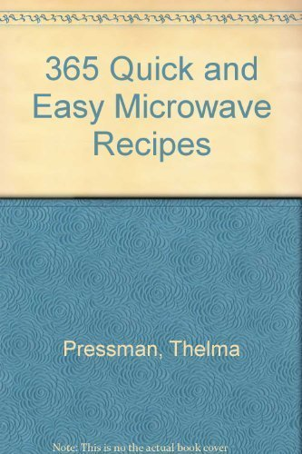 9780061094620: 365 Quick and Easy Microwave Recipes