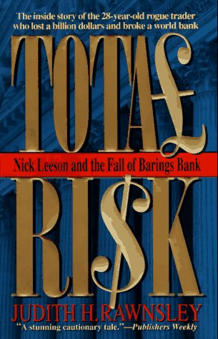 9780061095351: Total Risk: Nick Leeson and the Fall of Barings Bank