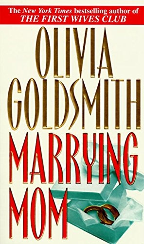 Marrying Mom: Goldsmith, Olivia