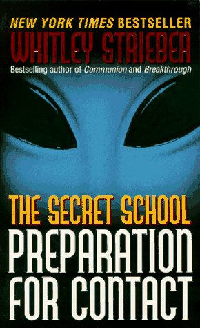 9780061096181: The Secret School: Preparation for Contact