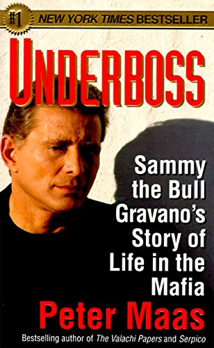 9780061096648: Underboss: Sammy the Bull Gravano's Story of Life in the Mafia