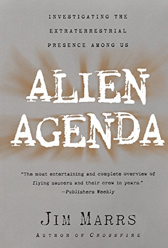 9780061096860: Alien Agenda: Investigating the Extraterrestrial Presence Among Us