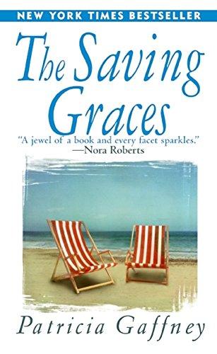 9780061097102: The Saving Graces: A Novel