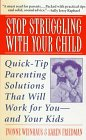 9780061097195: Stop Struggling With Your Child
