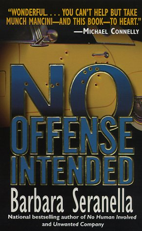 9780061097249: No Offense Intended (Munch Mancini Novels)