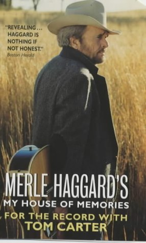 9780061097959: Merle Haggard's My House of Memories: For the Record