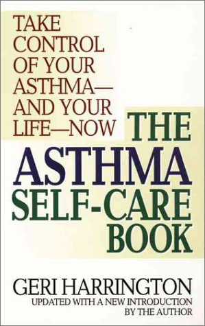 9780061097966: The Asthma Self-Care Book: How to Take Control of Your Asthma