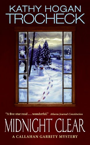 9780061098000: Midnight Clear (Callahan Garrity Mysteries)