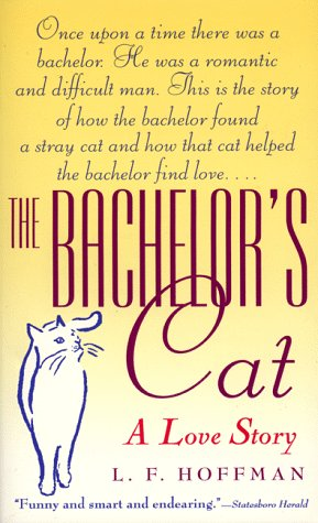 9780061098130: The Bachelor's Cat: A Love Story