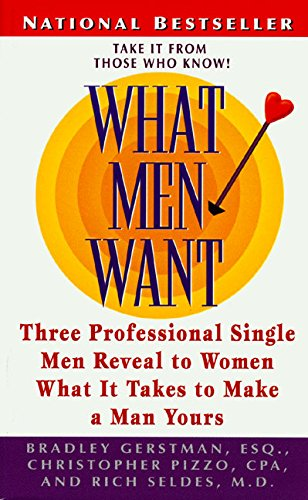9780061098277: What Men Want: Three Professional Men Reveal What it Takes to Make a Man Yours